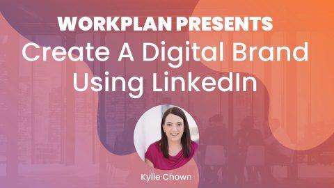 Create A Digital Brand Using LinkedIn